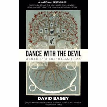 Dance with the Devil: A Memoir of Murder and Loss, Paperback - David Bagby