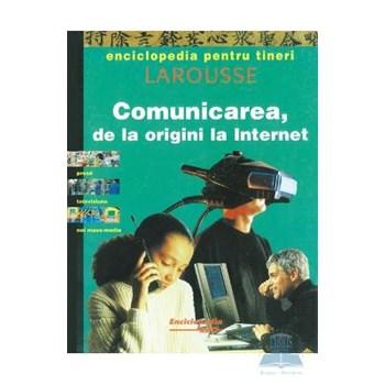 Comunicarea, de la origini la Internet - Enciclopedia pentru tineri 372515