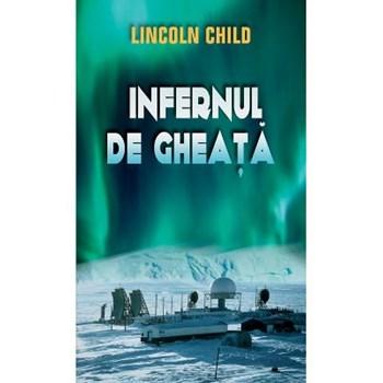 INFERNUL DE GHEATA LINCOLN CHILD