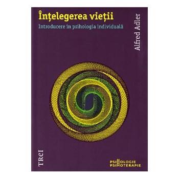 Intelegerea vietii - Alfred Adler 973-707-292-4