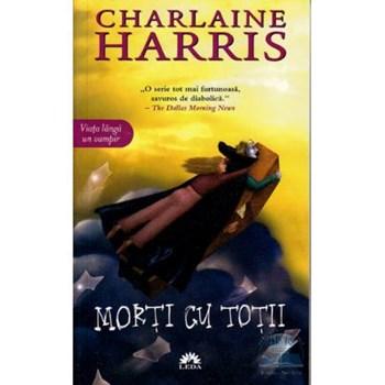 Chiosc - Morti cu totii - Charlaine Harris