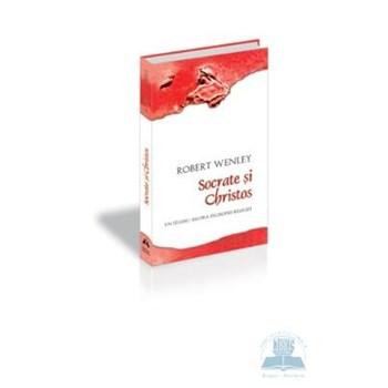 Socrate si Christos - Robert Wenley 973-111-119-3