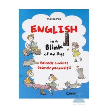 English in a blink of an eye. Primele cuvinte. Primele propozitii - Malina Pop
