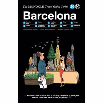 The Monocle Travel Guide to Barcelona: The Monocle Travel Guide Series, Hardcover