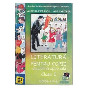 Literatura pentru copii cls 1 - Aurelia Fierascu, Ana Lapovita