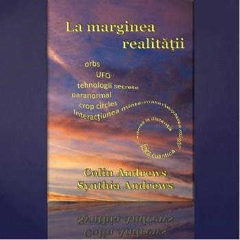 La Marginea Realitatii - Colin Andrews, Synthia Andrews