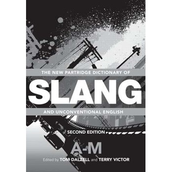 The New Partridge Dictionary of Slang and Unconventional English 2 Volume Set: Marketing New Technology