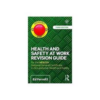 Health and Safety at Work Revision Guide, editura Taylor & Francis