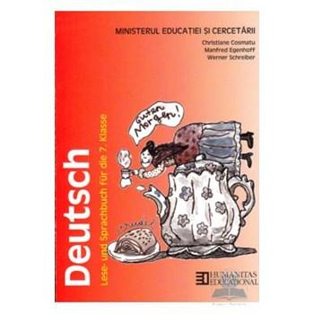 Limba germana - Clasa 7 - Manual. Deutsch - Christiane Cosmatu, Manfred Egenhoff, Werner Schreiber