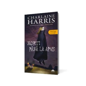 Morti pana la apus (volumul 1 din seria Vampirii Sudului)