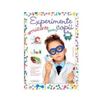 Experimente amuzante pentru copii. Curs practic de stiinta cu toate tehnicile si trucurile, precum si proiecte interesante, care te vor transforma intr-un mare geniu