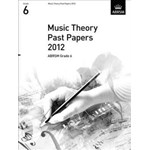 Music Theory Past Papers 2012, ABRSM Grade 6 (Theory of Music Exam Papers & Answers (Abrsm))