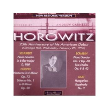 Horowitz: 25th Anniversary of his American Debut (Carnegie Hall, Feb. 25, 1953)