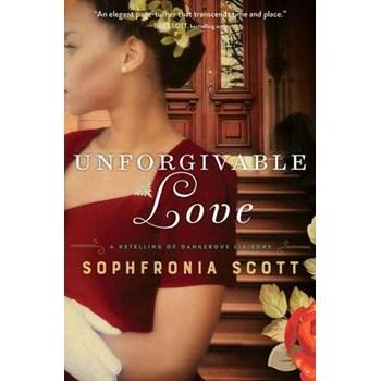 Unforgivable Love: A Retelling of Dangerous Liaisons