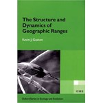The Structure and Dynamics of Geographic Ranges (Oxford Series in Ecology & Evolution)