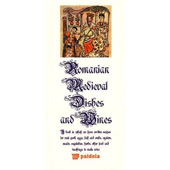 Bucate si vinuri medievale romanesti (Lb. Romana + Lb. Engleza)