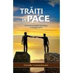 Traiti In Pace - Corneliu Constantineanu