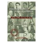 Eroii anticomunisti si Sfintii inchisorilor reincriminati de legea 217