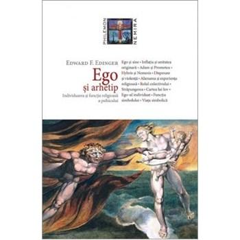 Ego si arhetip - Edward F. Edinger 978-606-579-812-0