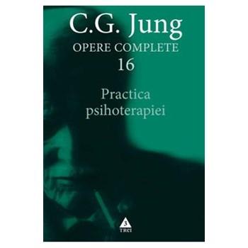 Opere complete 16 - Practica psihoterapiei - C.G. Jung