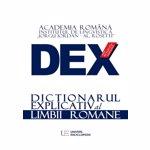 Dex - dictionar explicativ al limbii romane