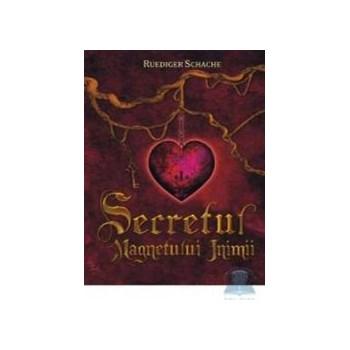 Secretul magnetului inimii - Ruediger Schache 973-8080-37-6