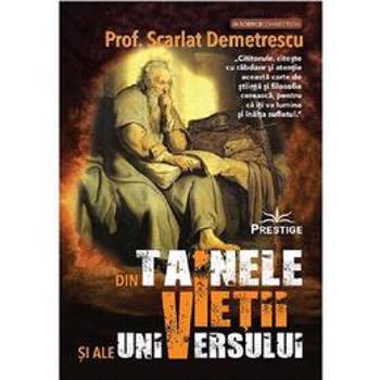 Din tainele vietii si ale universului - set 3 volume - Scarlat Demetrescu