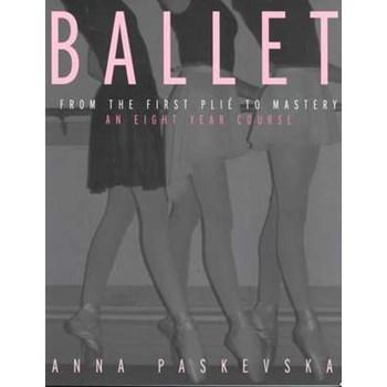 Ballet: An Eight-Year Course