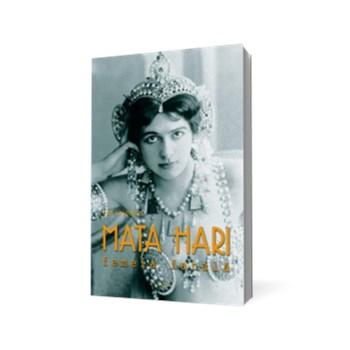 Mata Hari. Misterele dansatoarei-spion
