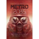 Metro 2035: The final installment of the cult trilogy (Metro, nr. 3)