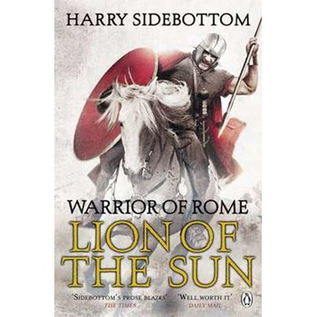 Warrior of Rome III: Lion of the Sun (Warrior of Rome, nr. 3)