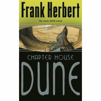 Chapter House Dune. The Sixth Dune Novel, Paperback - Frank Herbert