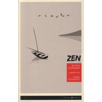 Zen si viata cotidiana - Taisen Deshimaru
