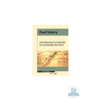 Introducere la metoda lui Leonardo da Vinci - Paul Valery