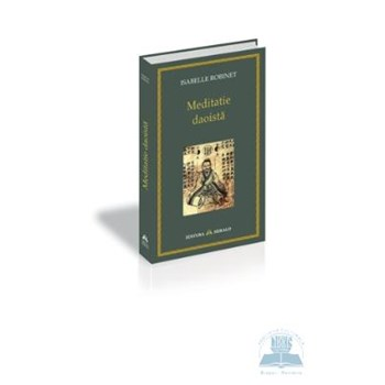 Meditatie daoista - Isabelle Robinet 319505