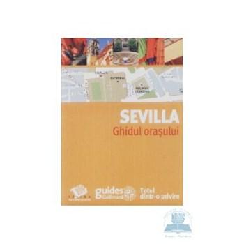 Sevilla. Ghidul orașului