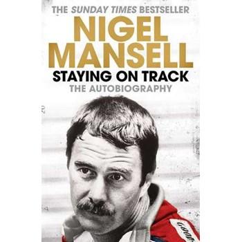 Staying on Track: The Autobiography (Cărți piloți Formula 1)