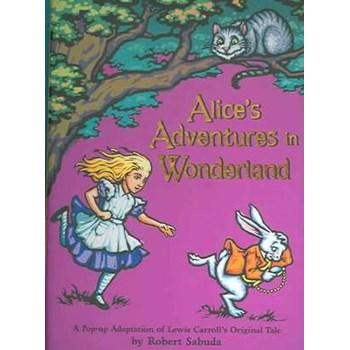 Alice's Adventures in Wonderland Pop-up (Pop-up Sabuda)