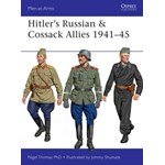 Hitler S Russian & Cossack Allies 1941 45: Task Force Helmand (Men-At-Arms (Osprey), nr. 503)