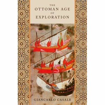 The Ottoman Age of Exploration, Paperback