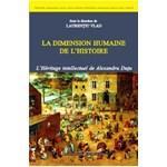 La dimension humaine de l histoire - Laurentiu Vlad