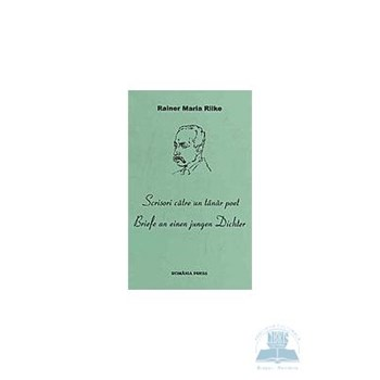 Scrisori catre un tanar poet - Rainer Maria Rilke 973-8236-77-6