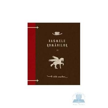 Basmele romanilor, volumul IV