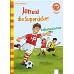Jan und die Superkicker (Der Bücherbär. Allererstes Lesen)