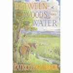 Between the Woods and the Water, Paperback