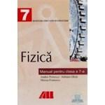 Manual fizica Clasa 7 - Andrei Petrescu Adriana Ghita Mircea Fronescu 973-9431-66-6