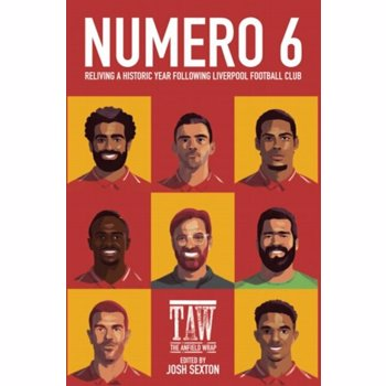 Numero 6. Reliving a Historic Year Following Liverpool Football Club, Paperback