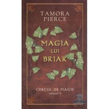 Cercul De Magie Vol. 4: Magia Lui Briar - Tamora Pierce