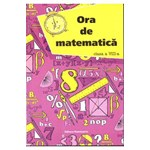 Ora De Matematatica Cls 8 - Petre Nachila