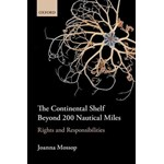 The Continental Shelf Beyond 200 Nautical Miles: Rights and Responsibilities